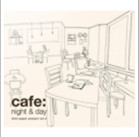 cafe : night & day 앨범