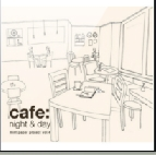 cafe : night & day