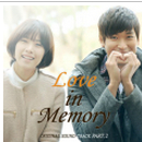 Love In Memory OST Part.2 앨범